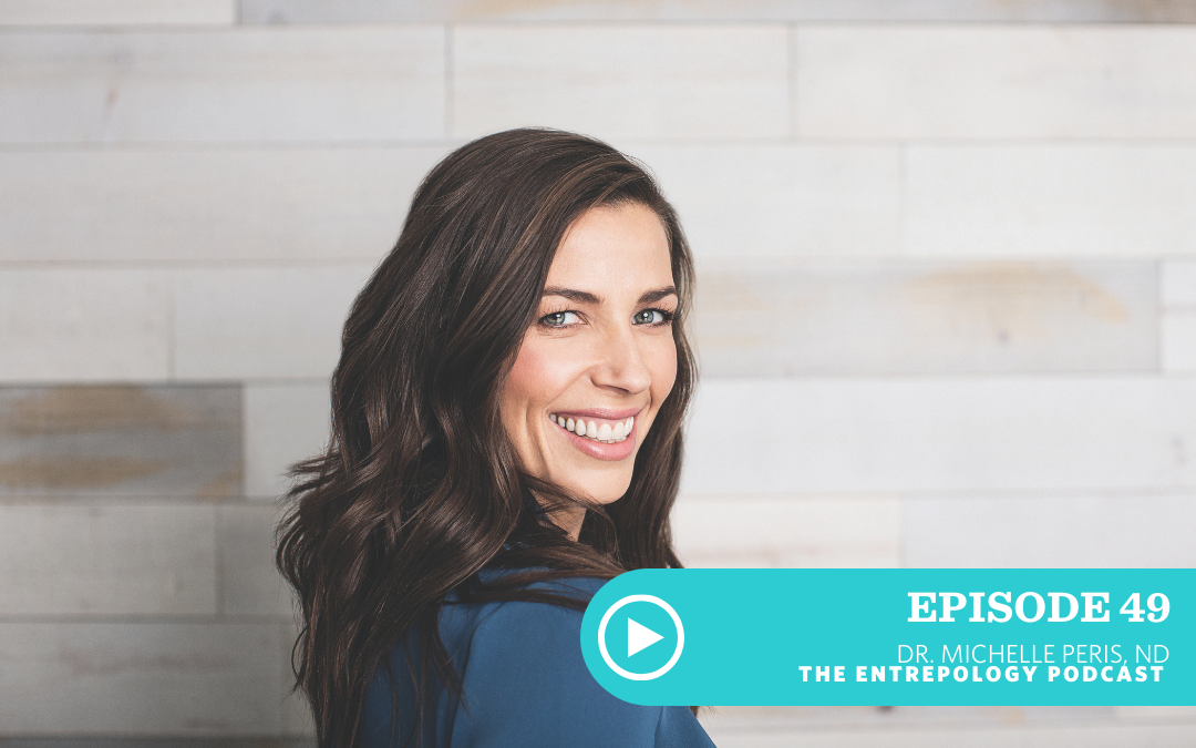 EPISODE 049: SYMBOLISM IN PRACTICE, FINDING BALANCE AND BUILDING COMMUNITY WITH DR. MICHELLE PERIS, ND
