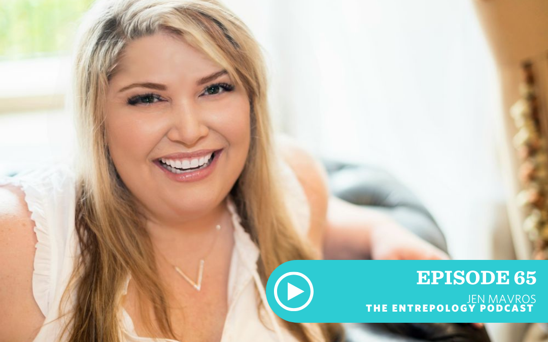 Episode 065: Past Lives, Epigenetics and their Role in Entrepreneurism with Jen Mavros
