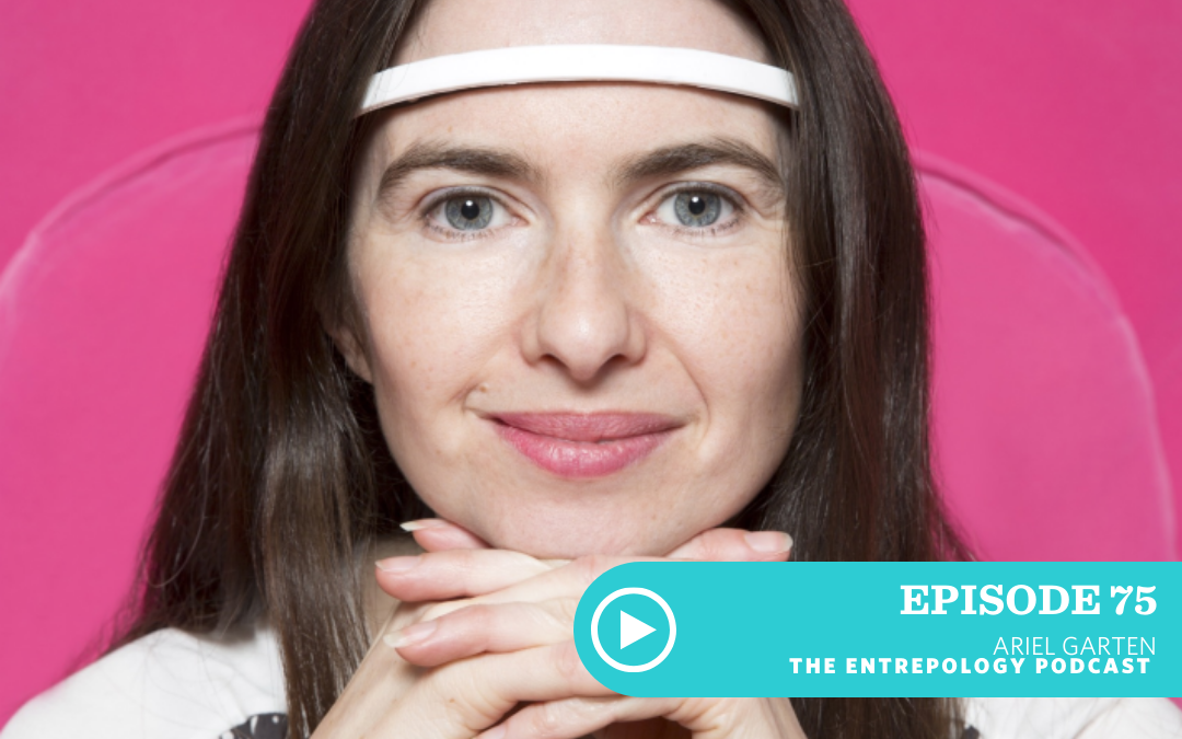 Episode 075: Maximizing Your Potential Through Meditation and Technology with Ariel Garten