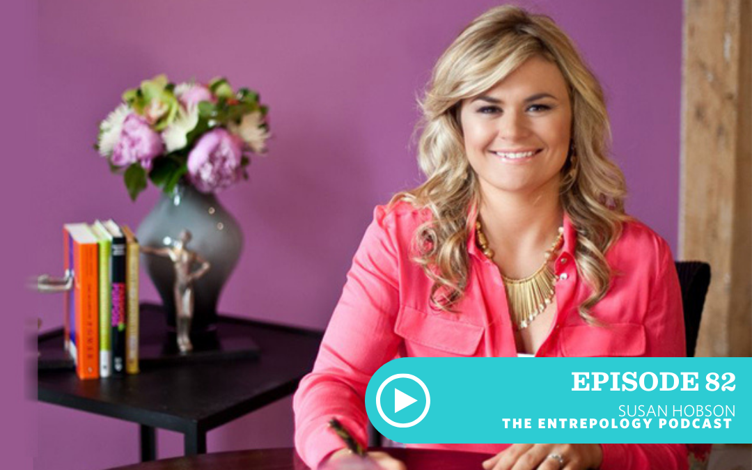 Episode 082: Why Imposter Syndrome is Holding You Back and What to do About It with Susan Hobson