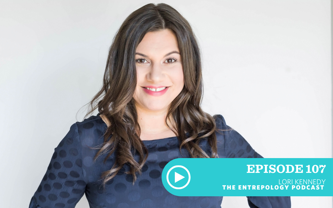 Episode 107: Habits and Priorities to Avoid Burnout While Running an Empire (and a Household) with Lori Kennedy