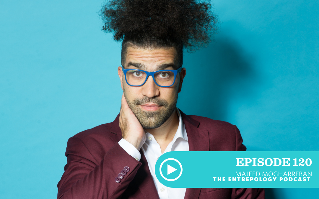 Episode 120: Biz: How to Give a Talk That Will Change the Life of Your Audience and Business… Even If You Are Scared, with Majeed Mogharreban