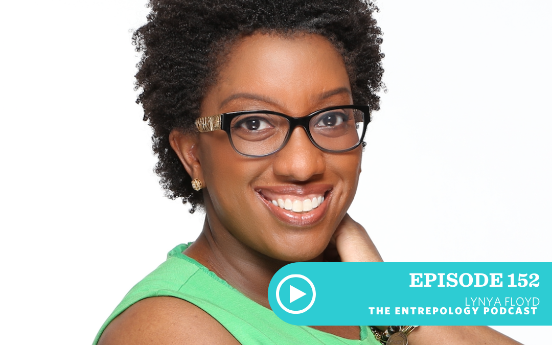 Episode #152 – Biz: How to Use PR to Impact Millions… Even if You Don't Know Where to Start, with Lynya Floyd
