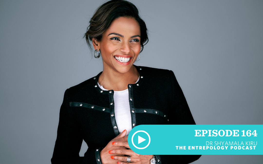 Episode #164 – Badass: Managing High-Performance Relationships at Difficult Times with Dr. Shyamala Kiru
