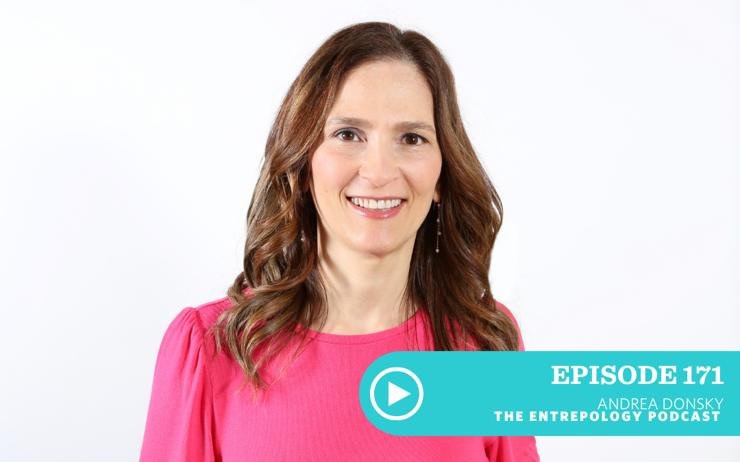Episode #171 – Body: Why Business, Health, and Your Mindset Get Better with Age, with Andrea Donsky