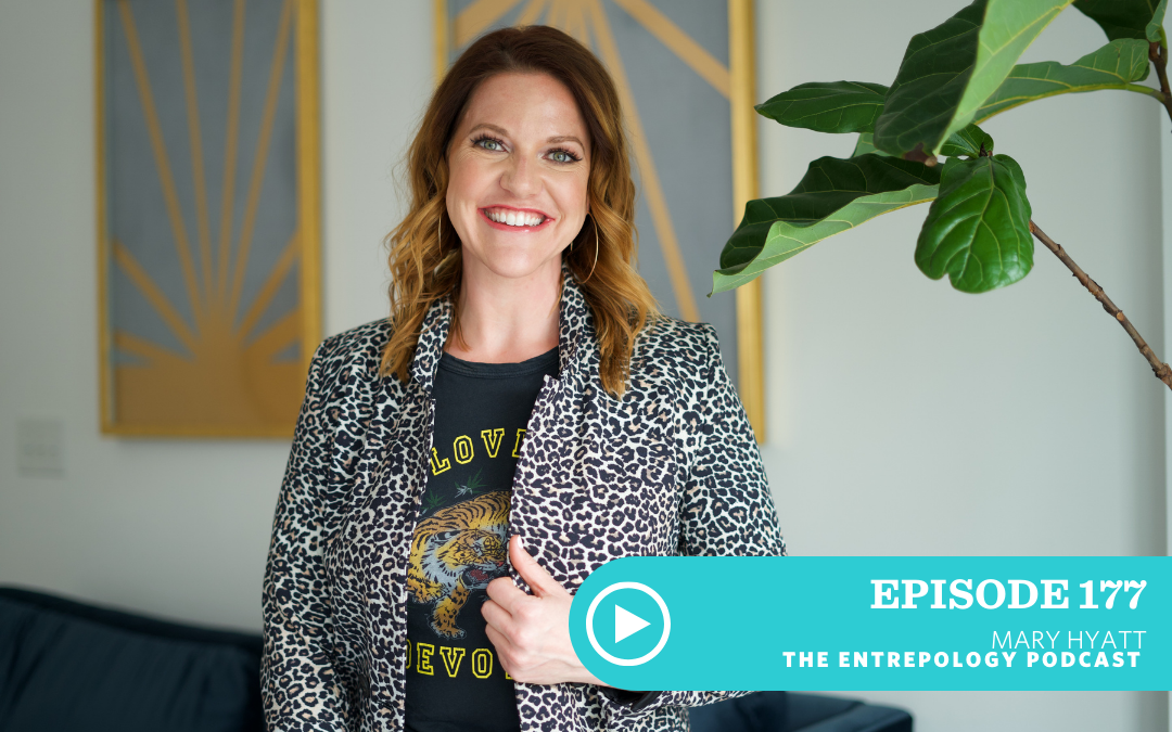 Episode #177 – Biz: How to Use the Full Spectrum of Your Emotions to Build a Business and Life on Your Terms, with Mary Hyatt
