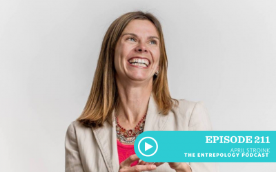 Episode 211 – Business: The Connection Between Health and Wealth… and Why You Can't Have One Without the Other with April Stroink