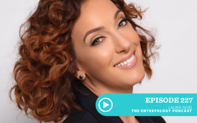 Episode 227 – Badass: Why Imposter Syndrome is a Sign You Are on the Right Track… and Other Mindset Insights to Take You to the Next Level with Laura Noel