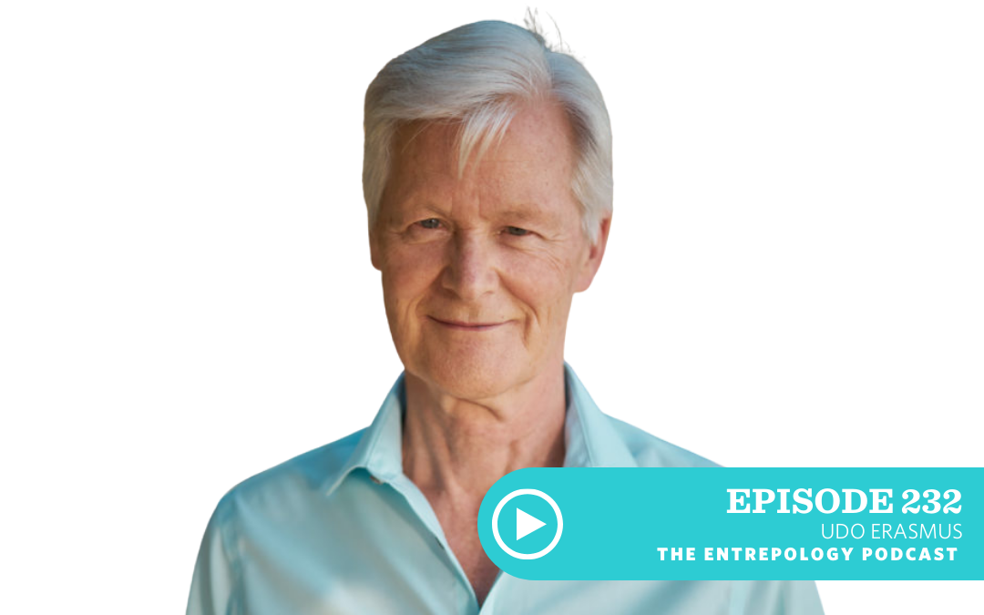 Episode 232: Badass: A Wellness Giant Shares His Take on Healthy Oils Spirituality and the Thing That is Keeping Us from Collectively Finding Health with Udo Erasmus
