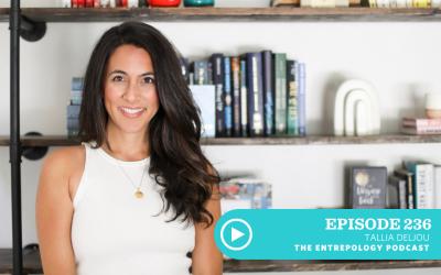 Episode 236 – Badass: Pursue Your Life's Purpose Unapologetically with Tallia Deljou